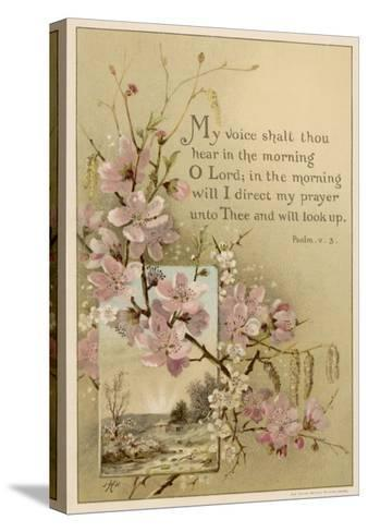 My Voice Shalt Thou Hear-- Text with Floral Ornament and a Rustic Scene--Stretched Canvas Print