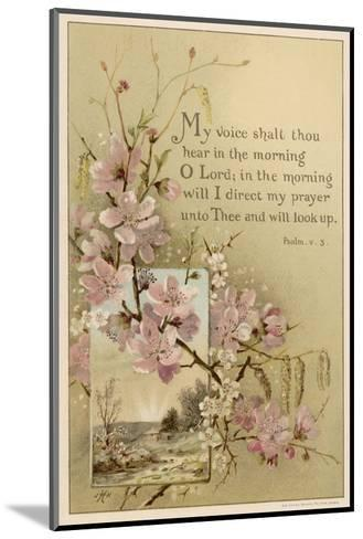 My Voice Shalt Thou Hear-- Text with Floral Ornament and a Rustic Scene--Mounted Giclee Print