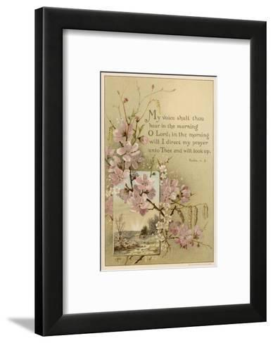 My Voice Shalt Thou Hear-- Text with Floral Ornament and a Rustic Scene--Framed Art Print