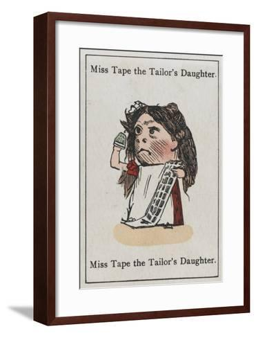 """Miss Tape the Tailor's Daughter, from """"Happy Families""""--Framed Art Print"""