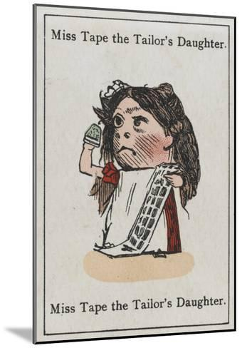 """Miss Tape the Tailor's Daughter, from """"Happy Families""""--Mounted Giclee Print"""