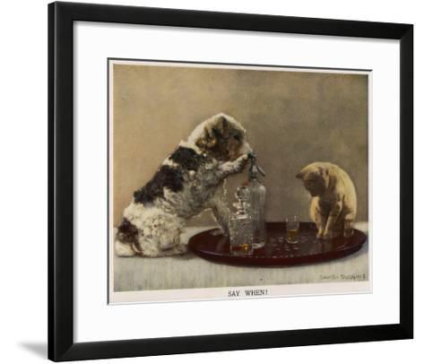 Say When - David Duggins--Framed Art Print