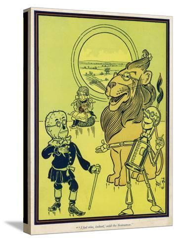 The Scarecrow, the Tin Woodman and the Lion Acquire Heart, Brains and Courage--Stretched Canvas Print