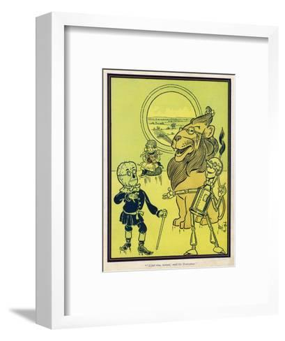 The Scarecrow, the Tin Woodman and the Lion Acquire Heart, Brains and Courage--Framed Art Print