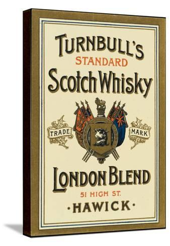Turnbull's Whiskey, of Hawick, Scotland--Stretched Canvas Print