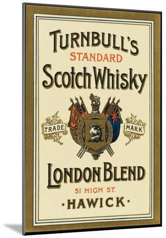 Turnbull's Whiskey, of Hawick, Scotland--Mounted Giclee Print