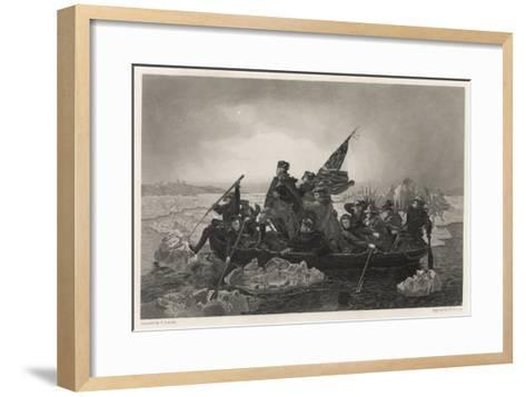 Washington and His Army Cross the Delaware River, Prior to the Battle of Trenton--Framed Art Print
