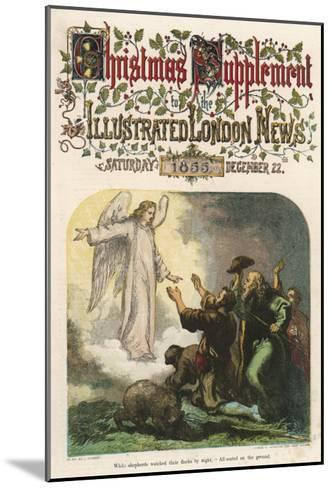 While the Shepherds Watch their Flock, the Angel Gabriel Tells Them That Jesus Has Been Born--Mounted Giclee Print