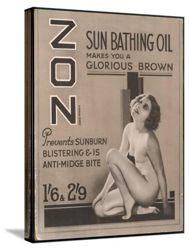 Zon Sunbathing Oil Which Makes You 'A Glorious Brown'--Stretched Canvas Print