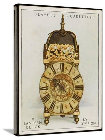 Lantern Clock by Thomas Tompion, the Father of English Clock-Making--Stretched Canvas Print