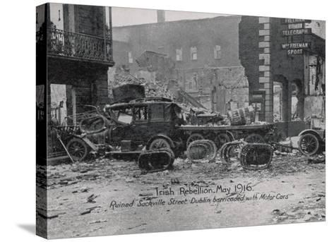 Ruined Sackville Street, Dublin, Barricaded with Motor Cars--Stretched Canvas Print