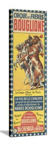 Cirque des Frères Bouglione--Stretched Canvas Print