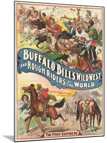Buffalo Bill's wild west and rough riders--Mounted Giclee Print