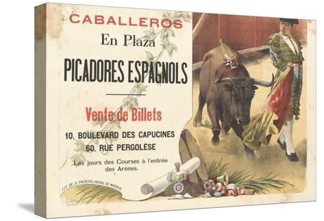 Caballeros en plaza, picadores espagnols--Stretched Canvas Print