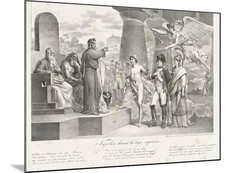 Napoléon devant les juges suprêmes-Nicolas Toussaint Charlet-Mounted Giclee Print
