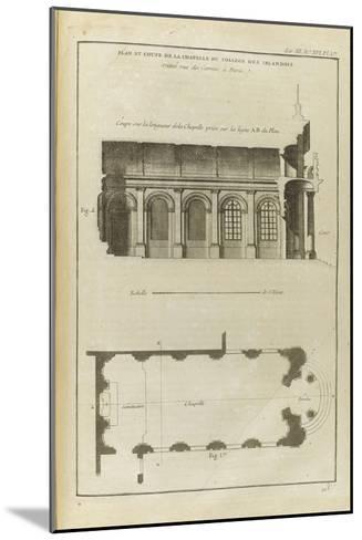 Planche 213 : Plan et coupe de la chapelle du collège des Irlandais , rue des Carmes à Paris-Pate-Mounted Giclee Print