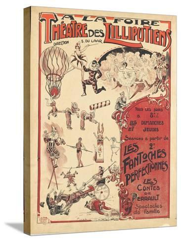 Affiche  la foire théâtre des Lilliputiens--Stretched Canvas Print