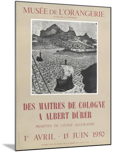 Affiche : Des maîtres de Colognes à Albrecht Dürer--Mounted Giclee Print