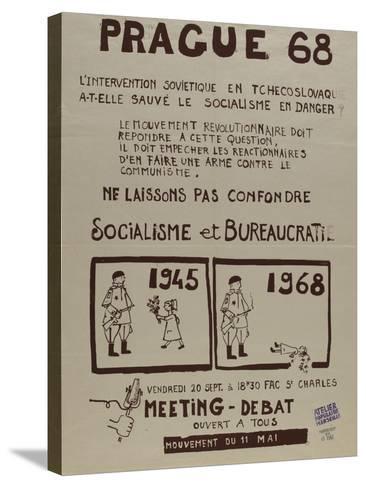 Prague 68, l'intervention soviétique enTchékoslovaquie a t-elle sauvé le socialisme--Stretched Canvas Print