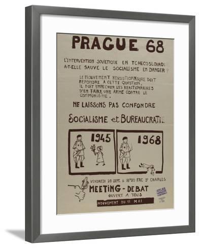 Prague 68, l'intervention soviétique enTchékoslovaquie a t-elle sauvé le socialisme--Framed Art Print