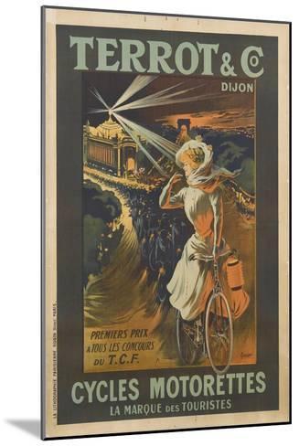 Terrot and Co, Dijon, premier prix à tous les concours, cycles Motorettes, la marque des touristes--Mounted Giclee Print