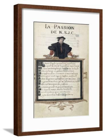 La Passion de Notre Seigneur Jésus Christ de Jacques Le Lieur--Framed Art Print
