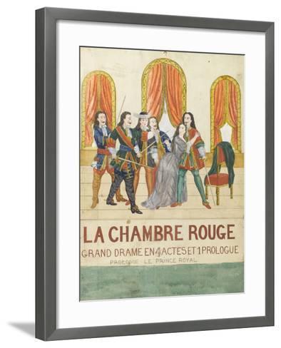 La chambre rouge, grand drame en 4 actes et 1 prologue, prologue le price royal--Framed Art Print