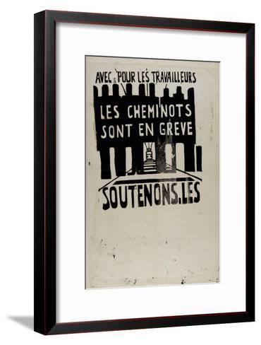 Avec et pour les travailleurs, les cheminots sont en grève, soutenons les !--Framed Art Print