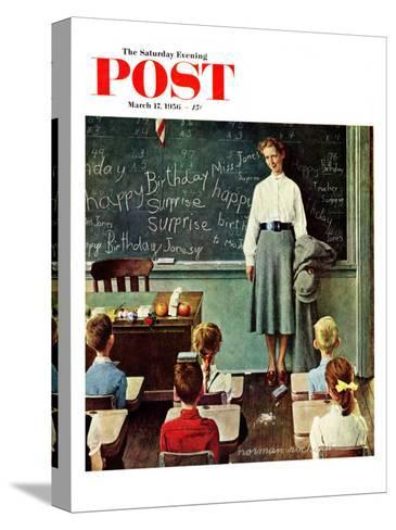 """Happy Birthday, Miss Jones"" Saturday Evening Post Cover, March 17,1956-Norman Rockwell-Stretched Canvas Print"