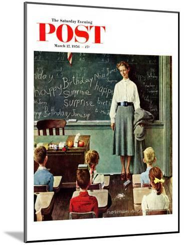 """Happy Birthday, Miss Jones"" Saturday Evening Post Cover, March 17,1956-Norman Rockwell-Mounted Giclee Print"