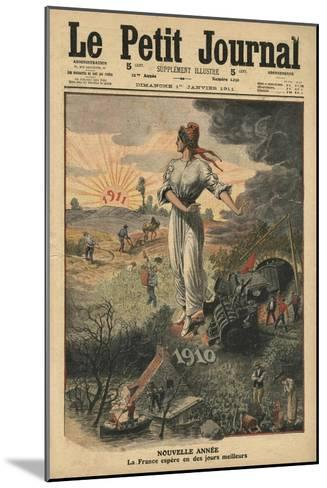 New Year, France Hopes for Better Days, Illustration from 'Le Petit Journal', 1st January 1911-French School-Mounted Giclee Print