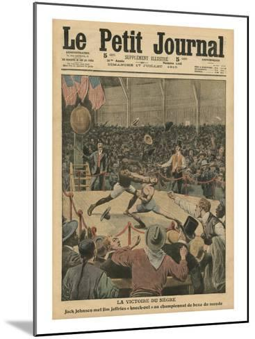 The Victory of the Negro, Jack Johnson Knocks Jim Jeffries Out at the World Boxing Championship-French School-Mounted Giclee Print
