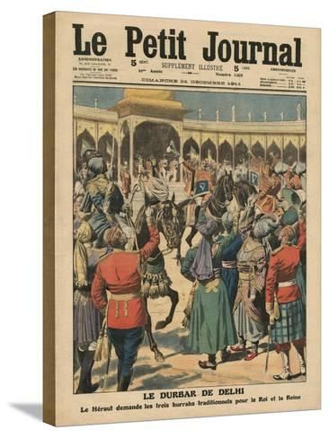 Delhi Durbar, Illustration from 'Le Petit Journal', Supplement Illustre, 24th December 1911-French School-Stretched Canvas Print
