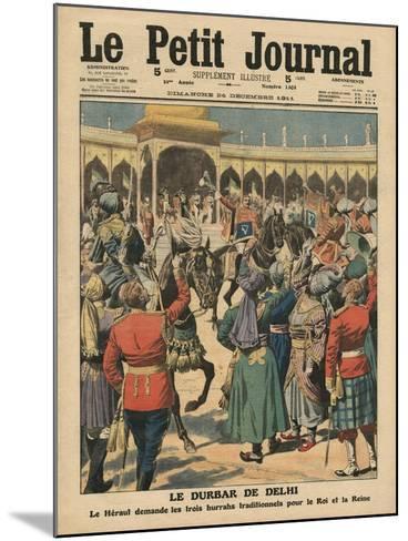 Delhi Durbar, Illustration from 'Le Petit Journal', Supplement Illustre, 24th December 1911-French School-Mounted Giclee Print