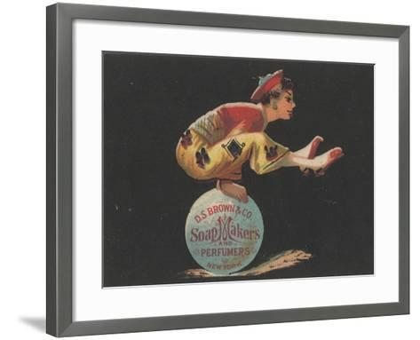 Advertisement for D. S. Brown and Co. Soap Makers and Perfumers, New York, C.1880-American School-Framed Art Print