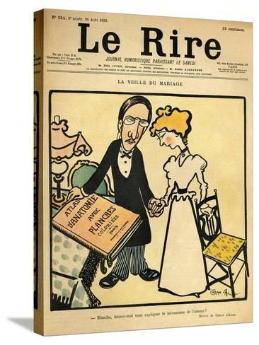 The Day before the Wedding, Cartoon from the Cover of 'Le Rire', 26th August 1899-Emmanuel Poire Caran D'ache-Stretched Canvas Print