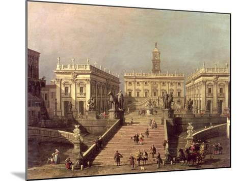 View of Piazza Del Campidoglio and Cordonata, Rome-Canaletto-Mounted Giclee Print