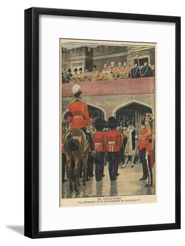 England, Proclamation of the New King George V-French School-Framed Art Print