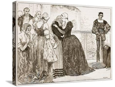 Anne Boleyn's Last Farewell to Her Ladies-Mary Gow-Stretched Canvas Print