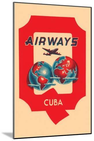 Q Airways Cuba--Mounted Art Print
