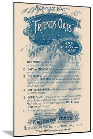 Reasons Why Friends' Oats Are the Best--Mounted Art Print