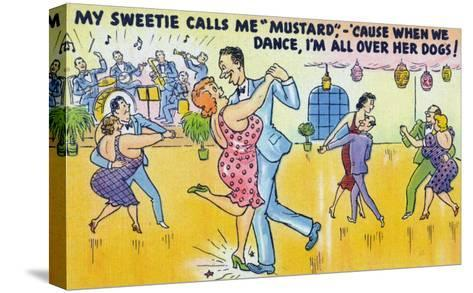 Comic Cartoon - Man Says He's Called Mustard Cause When Dancing, He's All over the Dogs-Lantern Press-Stretched Canvas Print