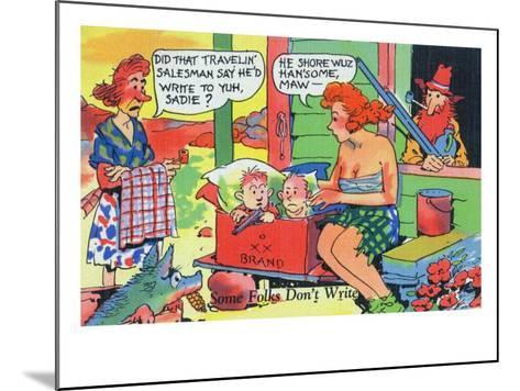Comic Cartoon - Hillbillies; Mom Asking Daughter if the Travelin' Salesman Would Write-Lantern Press-Mounted Art Print