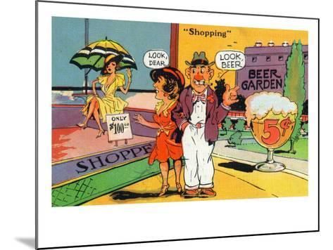Comic Cartoon - Shopping Scene; Woman Says Look Dear, Husband Says Look Beer-Lantern Press-Mounted Art Print