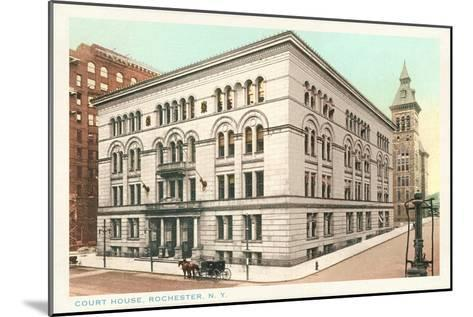Courthouse, Rochester, New York--Mounted Art Print