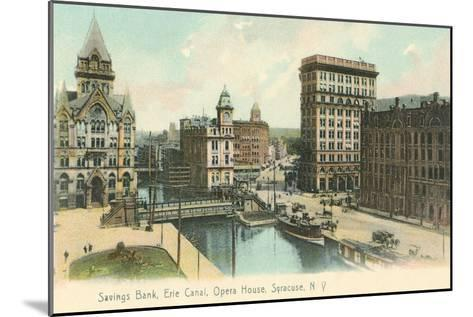 Erie Canal and Opera House, Syracuse, New York--Mounted Art Print