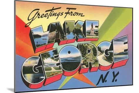 Greetings from Lake George, New York--Mounted Art Print