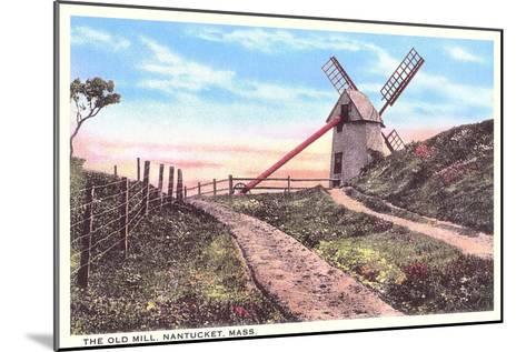 Old Mill, Nantucket, Massachusetts--Mounted Art Print