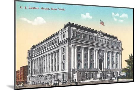 US Custom House, New York City--Mounted Art Print