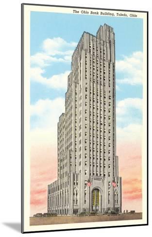 Ohio Bank Building, Toledo, Ohio--Mounted Art Print